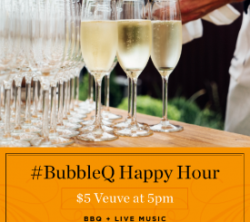 #BubbleQ Happy Hour $5 Veuve