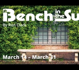 A Bench in the Sun - The Marco Players