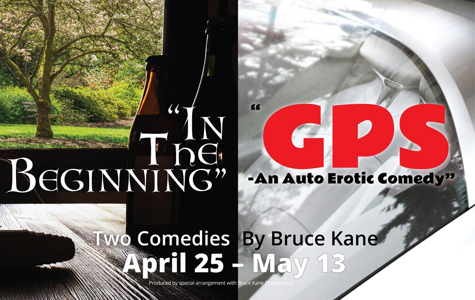 In the Beginning | GPS- An Auto Erotic Comedy - The Marco Players